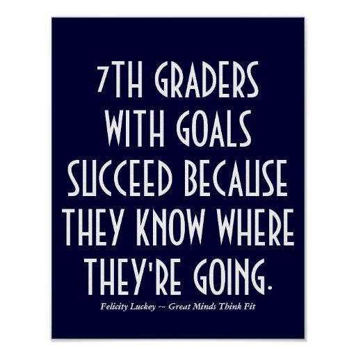 7th Graders with Goals School Poster
