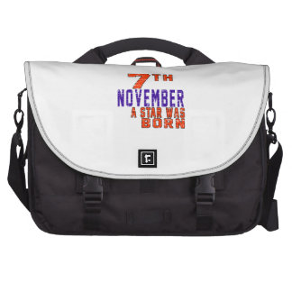 7th November a star was born Bags For Laptop