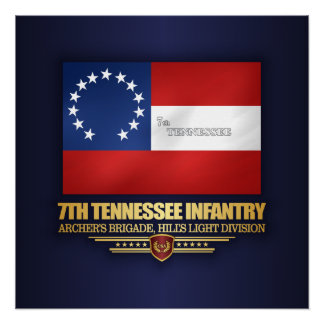 7th Tennessee Infantry Perfect Poster