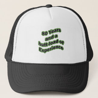 80 butt-load trucker hat
