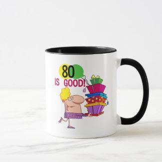 80 is Good Birthday Tshirts and Gifts Mug