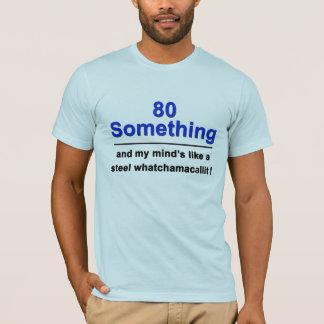 80 Whatchamacallit T-Shirt