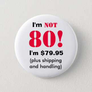 80 years old button
