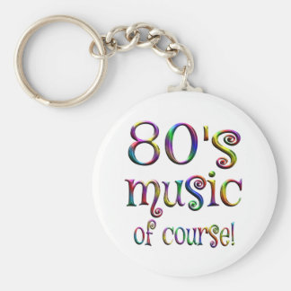 80s Music of Couse Basic Round Button Keychain