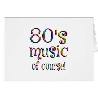 80s Music of Couse Card