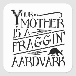 80's Slogan Movie Geek Mother Aardvark Sticker