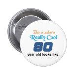 80th Birthday 2 Inch Round Button