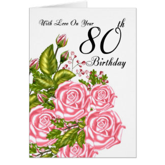 80th Birthday Card With Pink Roses