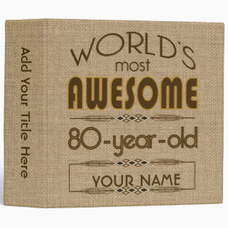 80th Birthday Celebration World Best Fabulous Binder