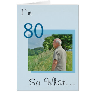 80th Birthday Funny, Motivational Photo Card