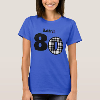 80th Birthday or 20 30 40 50 60 70 90 YEARS V06 T-Shirt