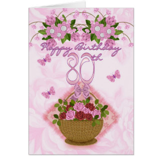 80th Birthday Special Lady, Roses And Flowers - 80 Greeting Card