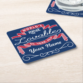 80th Birthday World's Most Lovable 80-Year-Old Square Paper Coaster