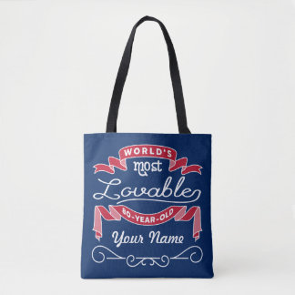 80th Birthday World's Most Lovable 80-Year-Old Tote Bag