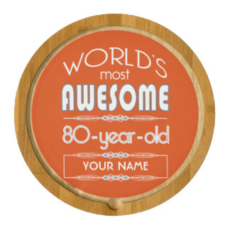80th Birthday Worlds Best Fabulous Flame Orange Rectangular Cheeseboard