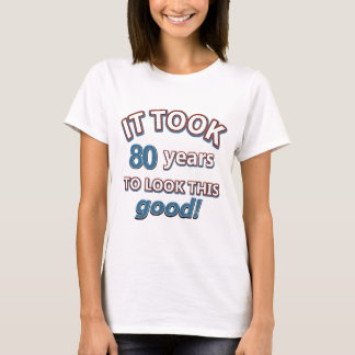80th year birthday designs T-Shirt