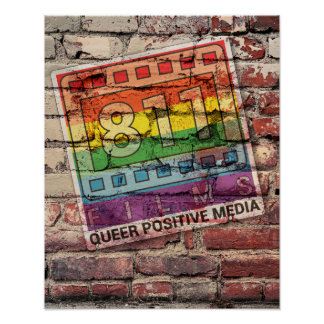 811 Films Queer Positive Poster 11x14