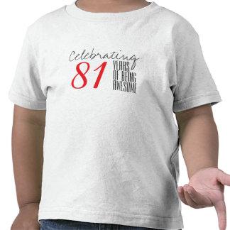 81 ans d'être impressionnant t-shirts