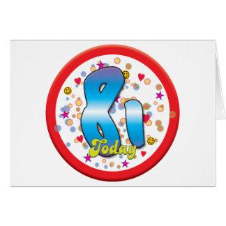 81st Birthday Today Card