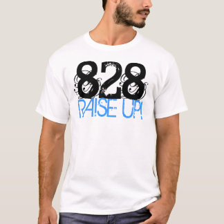 828 Raise Up T-Shirt