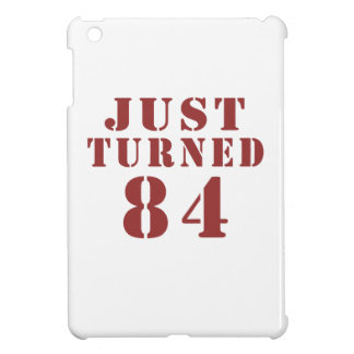 84 Just Turned Birthday Case For The iPad Mini
