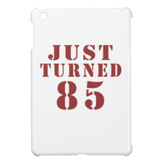 85 Just Turned Birthday Cover For The iPad Mini