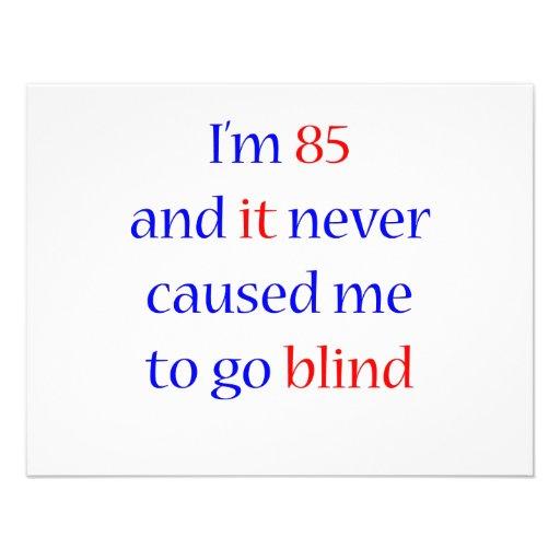 85 Never gone blind Custom Announcement