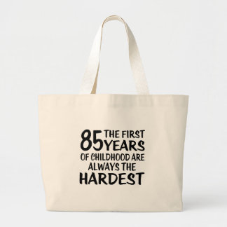 85 The First  Years Birthday Designs Large Tote Bag