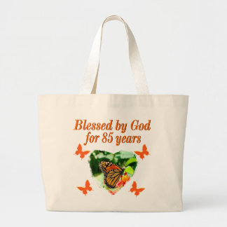 85TH BIRTHDAY BLESSED BY GOD BUTTERFLY DESIGN LARGE TOTE BAG