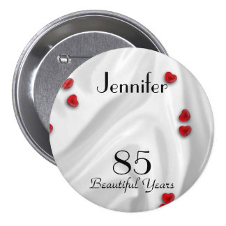 85th Birthday Button / Pin, Small Red Hearts