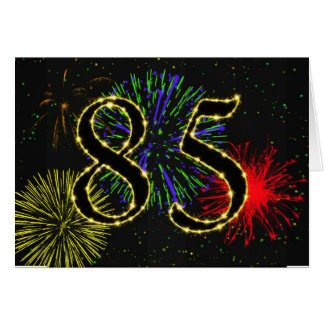 85th Birthday card with fireworks