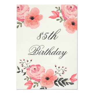 """85th Birthday Chic Watercolor Flowers 5"""" X 7"""" Invitation Card"""
