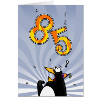 85th Birthday - Penguin Surprise Card