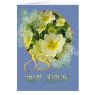 85th Birthday Primroses and blue Card