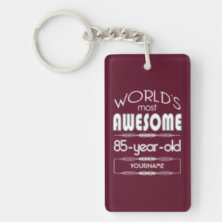 85th Birthday Worlds Best Fabulous Dark Red Double-Sided Rectangular Acrylic Keychain