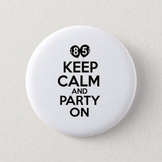 85th year birthday designs 2 inch round button