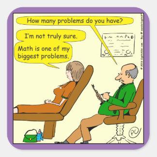 865 how many problems do you have - CARTOON Square Sticker