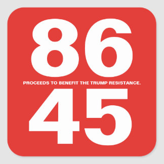 86 45 (Trump Resistance) Sticker