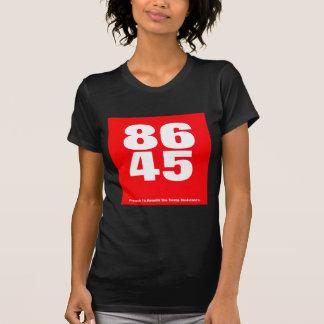 86 45 (Trump Resistance) T-Shirt