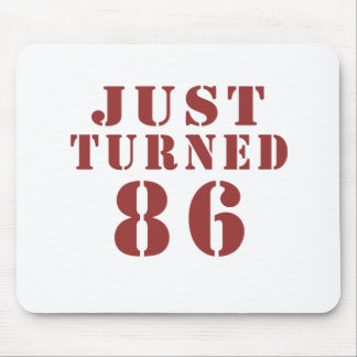 86 Just Turned Birthday Mouse Pad