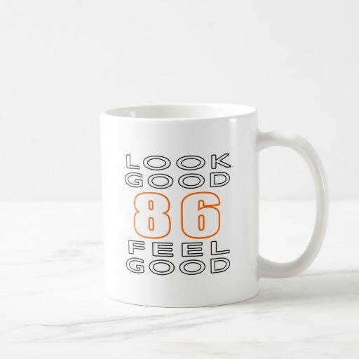 86 Look Good Feel Good Mugs