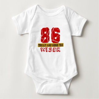86 Today And None The Wiser Baby Bodysuit