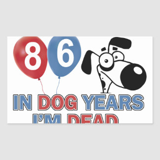 86 year old Dog years designs