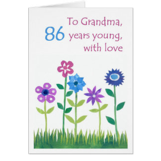 86th Birthday Card for a Grandmother - Flowers