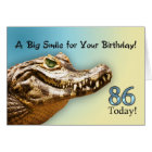 86th Birthday card with a smiling alligator