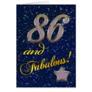 86th birthday for someone Fabulous Cards
