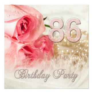 86th Birthday party invitation, roses and pearls