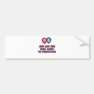 86th year birthday designs car bumper sticker