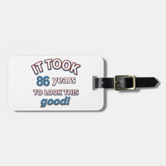 86th year birthday designs tag for bags