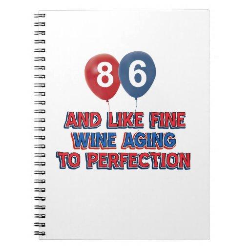 86th year birthday designs spiral notebooks